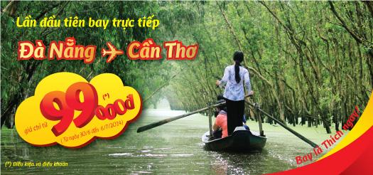 Vietjet Air lần đầu tiên bay trực tiếp từ Đà Nẵng đến Cần Thơ với giá chỉ từ 99.000