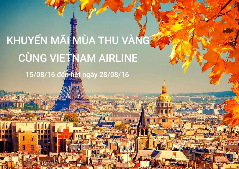 Khuyến mãi Mùa Thu Vàng cùng Vietnam Airline