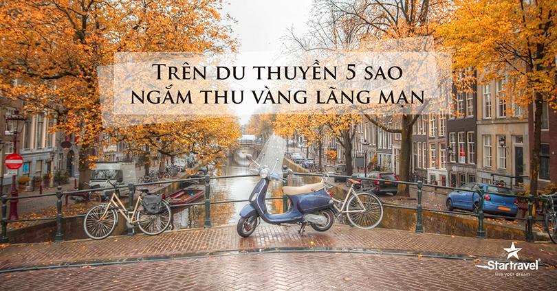 Du Lịch Châu Âu - Duc, Phap, Thuy Si, Ha Lan